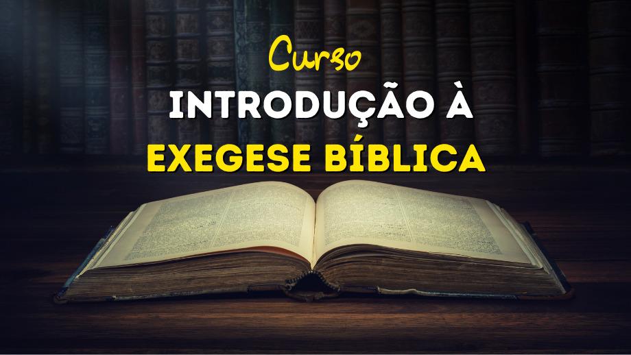 curso introdução a exegese bíblica